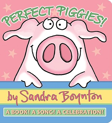 Perfect Piggies!, Sandra Boynton