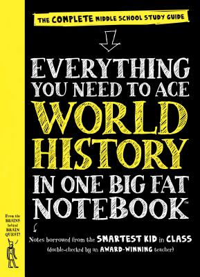 Everything You Need to Ace World History in One Big Fat Notebook: The Complete Middle School Study Guide (Big Fat Notebooks), Workman Publishing
