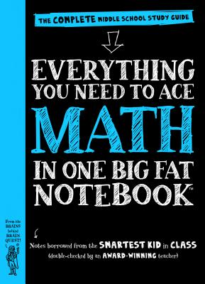 Image for Everything You Need to Ace Math in One Big Fat Notebook: The Complete Middle School Study Guide (Big Fat Notebooks)