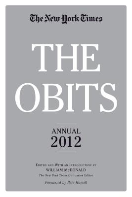 The Obits: The New York Times Annual 2012, McDonald, William