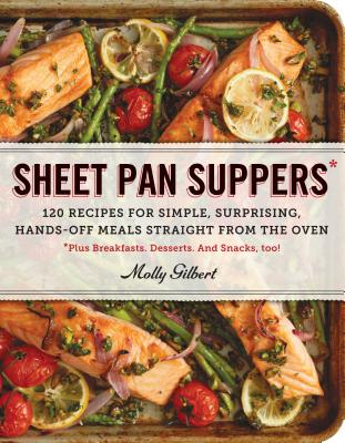 Image for SHEET PAN SUPPERS: 120 Recipes for Simple, Surpris