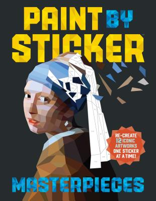 Image for Paint by Sticker Masterpieces: Re-create 12 Iconic Artworks One Sticker at a Time!