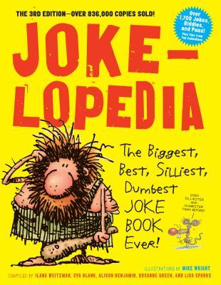 Image for Jokelopedia: The Biggest, Best, Silliest, Dumbest Joke Book Ever!