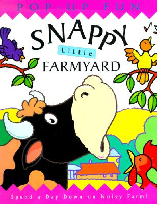 Image for Snappy Little Farmyard (Snappy Pop-Ups)