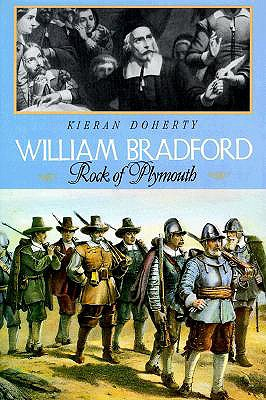 Image for William Bradford: Rock of Plymouth