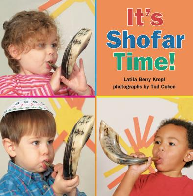 It's Shofar Time! (High Holidays), Latifa Berry Kropf