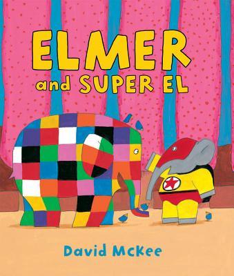 Elmer and Super El, McKee, David