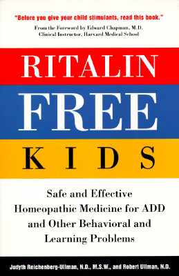 Image for Ritalin-Free Kids: Safe and Effective Homeopathic Medicine for ADD and Other Behavioral and Learning Problems