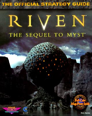 Image for Riven: The Sequel to Myst: The Official Strategy Guide (Secrets of the Games Series)