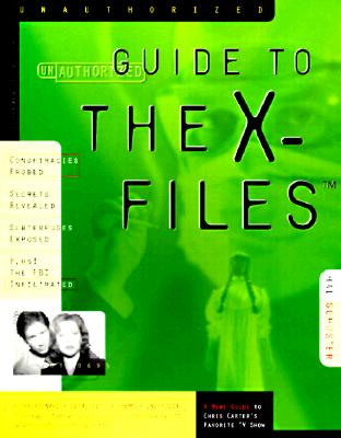 The Unauthorized Guide to the X-Files, Schuster, Hal