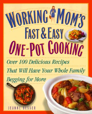 Image for Working Mom's Guide to One-Pot Cooking