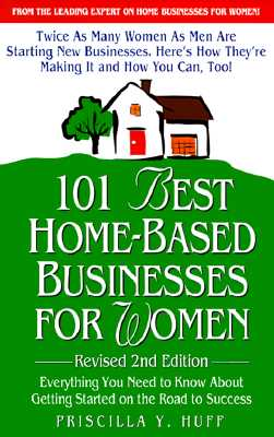 Image for 101 Best Home-Based Businesses For Women