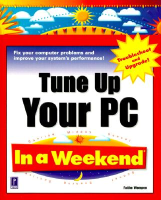 Image for Tune Up Your PC In a Weekend