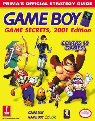 Image for Game Boy Game Secrets, 2001 Edition: Prima's Official Strategy Guide