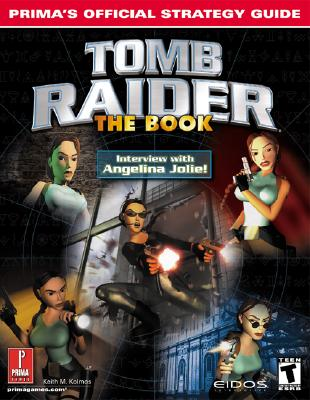 Image for Tomb Raider: The Book: Prima's Official Strategy Guide