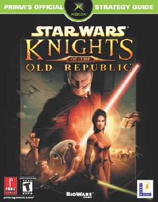Star Wars: Knights of the Old Republic (Prima's Official Strategy Guide), Hodgson, David