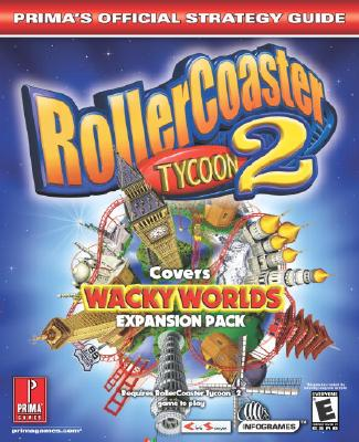 Image for RollerCoaster Tycoon 2: Wacky Worlds (Prima's Official Strategy Guide)