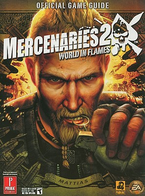 Image for Mercenaries 2: World in Flames: Prima Official Game Guide (Prima Official Game Guides)