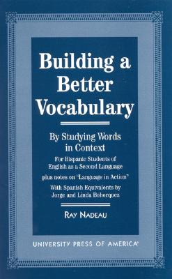 Building a Better Vocabulary: By Studying Words in Context, Nadeau, Ray