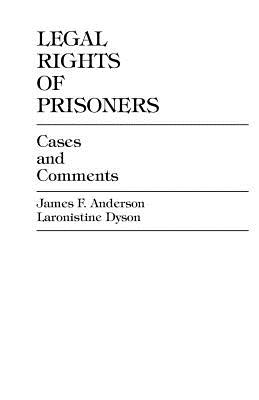 Image for Legal Rights of Prisoners: Cases and Comments
