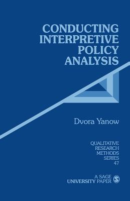 Image for Conducting Interpretive Policy Analysis (Qualitative Research Methods)