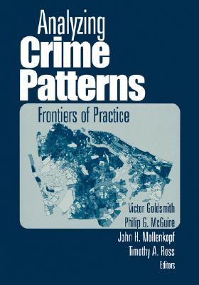 Image for Analyzing Crime Patterns: Frontiers of Practice