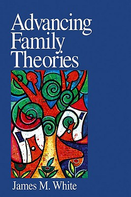 Image for Advancing Family Theories