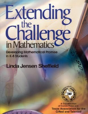 Image for Extending the Challenge in Mathematics: Developing Mathematical Promise in K-8 Students (NULL)