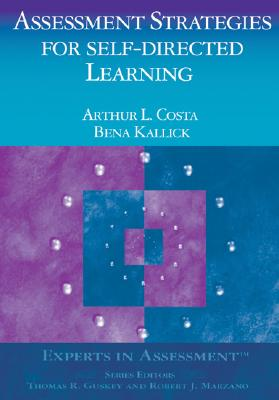 Image for Assessment Strategies for Self-Directed Learning (Experts In Assessment Series)