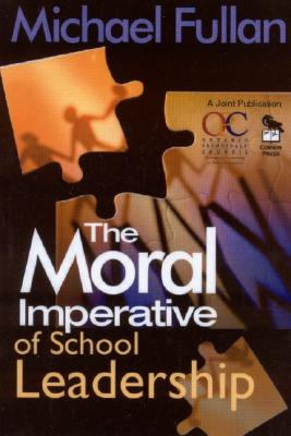 Image for The Moral Imperative of School Leadership