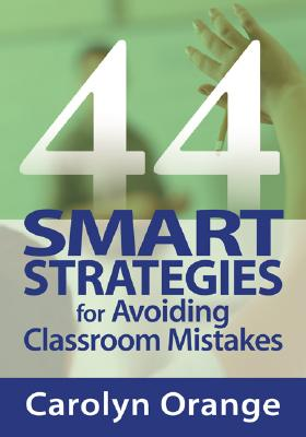 Image for 44 Smart Strategies for Avoiding Classroom Mistakes