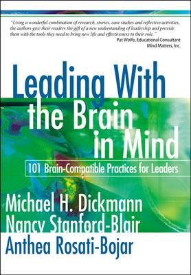 Image for Leading With the Brain in Mind: 101 Brain-Compatible Practices for Leaders