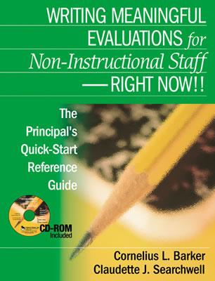 Image for Writing Meaningful Evaluations for Non-Instructional Staff - Right Now!!: The Principal?s Quick-Start Reference Guide [Paperback] Barker, Cornelius L. and Searchwell, Claudette J.