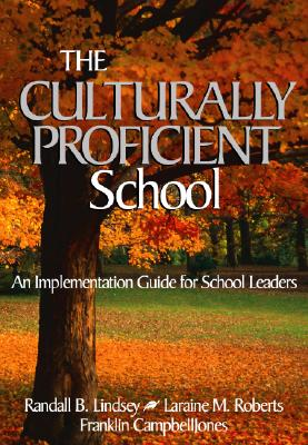 Image for CULTURALLY PROFICIENT SCHOOL, THE