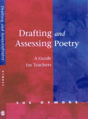 Image for Drafting and Assessing Poetry: A Guide for Teachers