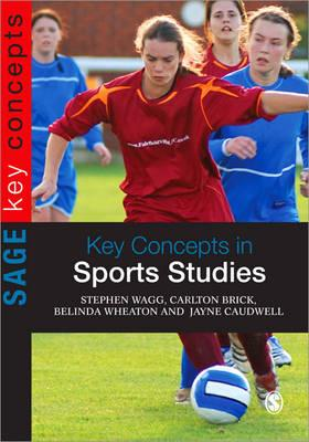 Key Concepts in Sports Studies (SAGE Key Concepts series)