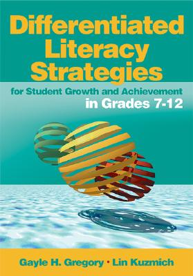 Image for Differentiated Literacy Strategies for Student Growth and Achievement in Grades 7-12