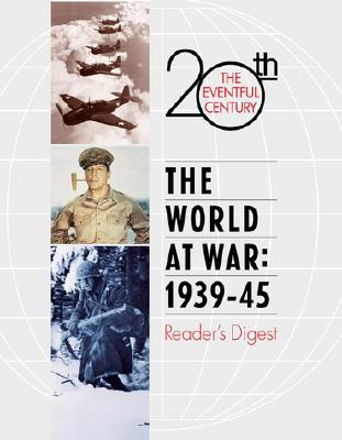 Image for The World at War: 1939-1945 (The Eventful 20th Century, 3)
