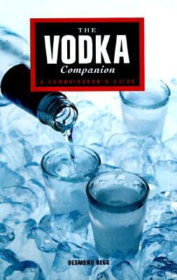 Image for The Vodka Companion: A Connoisseur's Guide