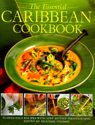 Image for ESSENTIAL CARIBBEAN COOKBOOK: 50 CLASSIC RECIPES, WITH STEP-BY-STEP PHOTOGR