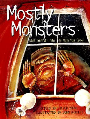 Image for Mostly Monsters: Eight Terrifying Tales to Tingle Your Spine!