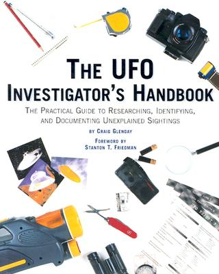 Image for The Ufo Investigator's Handbook: The Practical Guide To Researching, Identifying, And Documenting Unexplained Sightings