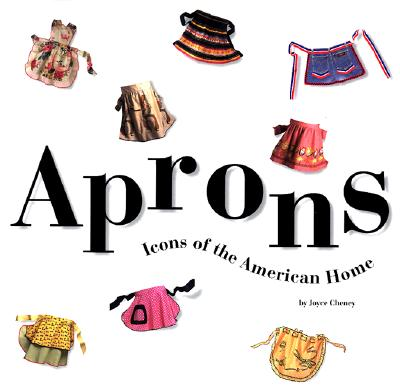 Image for Aprons: Icons of the American Home