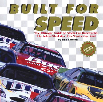 Image for Built For Speed: The Ultimate Guide To Stock Car Racetracks