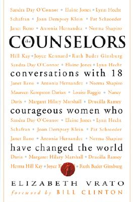 Image for The Counselors: Conversations With 18 Courageous Women Who Have Changed The World
