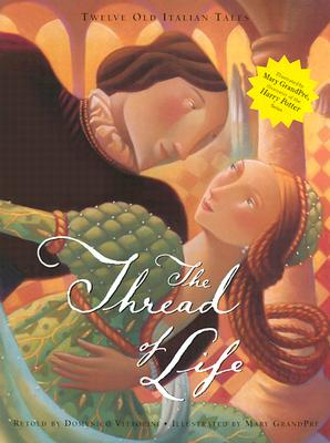 Image for The Thread of Life: Twelve Old Italian Tales