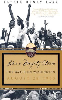 Image for Like a Mighty Stream: the March on Washington August 28, 1963