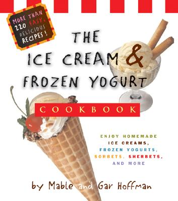 Image for ICE CREAM & FROZEN YOGURT COOKBOOK : ENJ