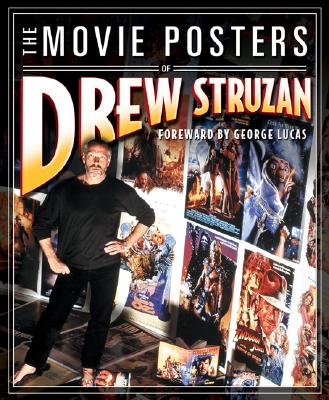 The Movie Posters of Drew Struzan, Drew Struzan