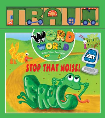 Image for Word World: Stop The Noise (Word World: Where Words Come Alive Wooden Block Books)